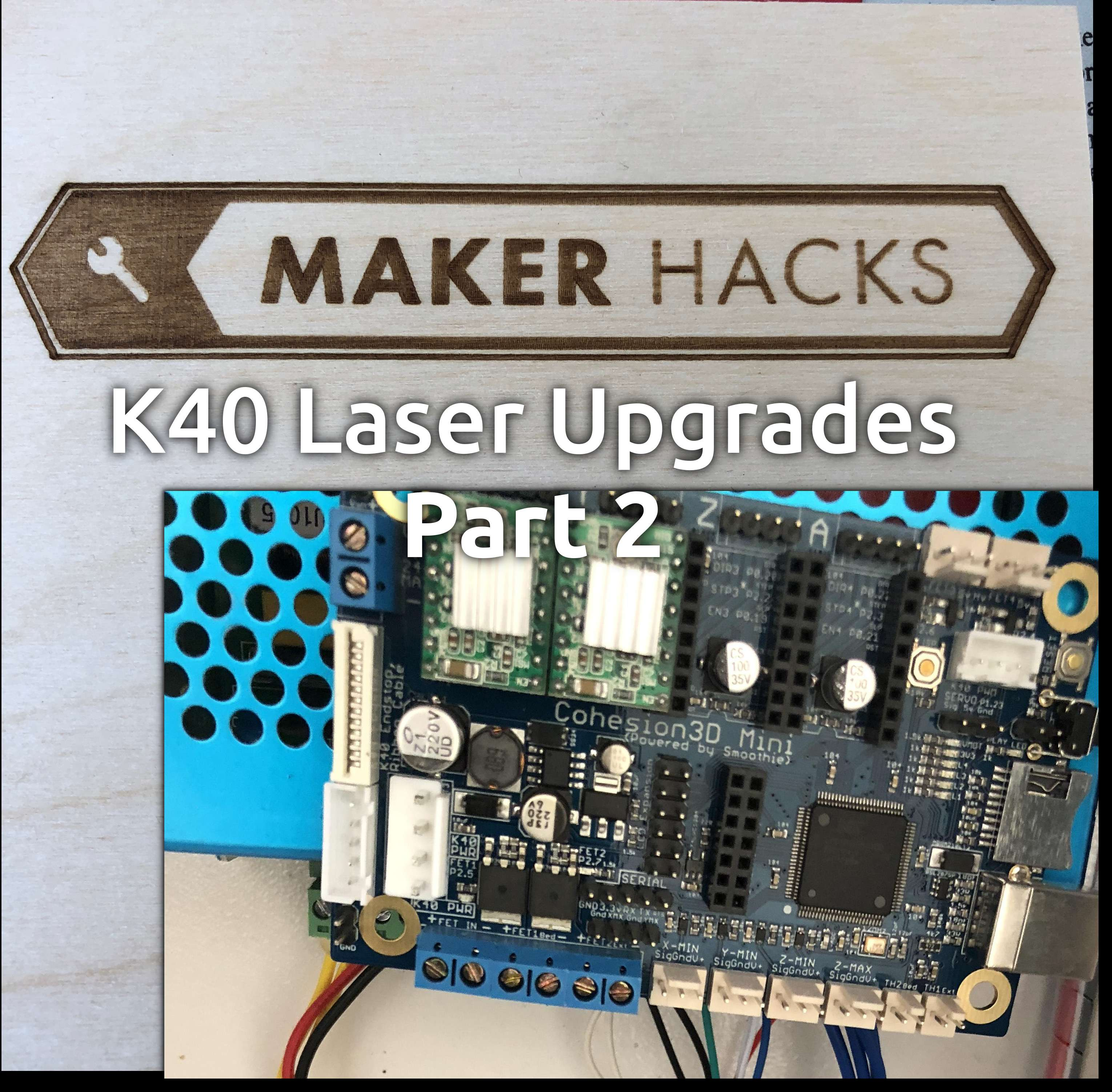 Upgrading a Chinese K40 Laser Cutter to USA Brand-Name Quality